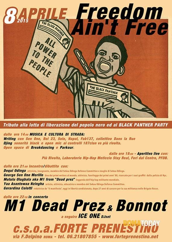freedom ain't free,tribute to black freedom struggle,& black_new afrikan pp_pows, m1 & bonnot in concerto, mercoledi' 8 aprile 2015, csoa forte prenestino roma