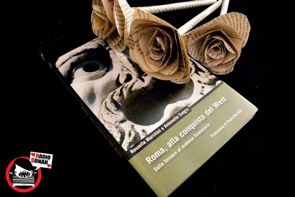 """Book&Roses: """"Roma, alla conquista del West"""" e DeriveApprodi"""