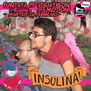 Insulina 1.15 – Triathlon d'emozioni [ft. Gandhi]