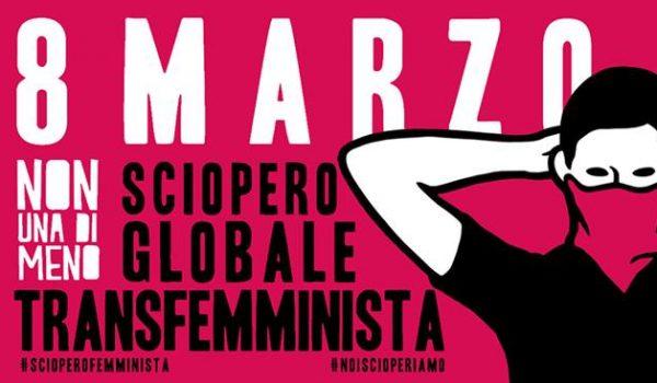 Venerdì 8 Marzo 2019 audio e video dello Sciopero globale Transfemminista.