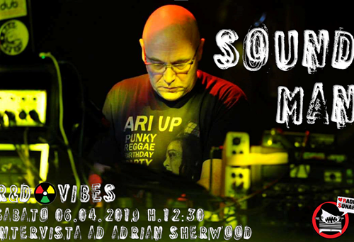 R&D Vibes 3.22 – Sound Man Adrian Sherwood Interview