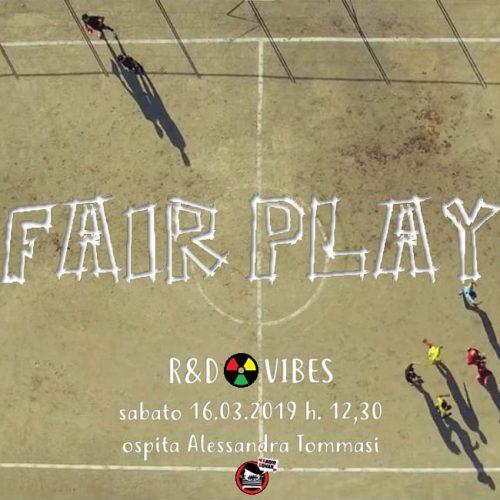 R&D Vibes 3.19 – Fair Play con Alessandra Tommasi