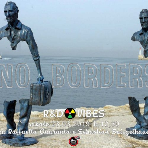 R&D Vibes 3.20 – No Borders con 40Mirrors