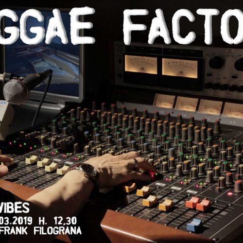 R&D Vibes 3.17 – Reggae Factory con Frank Filograna