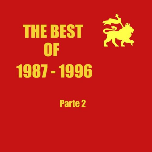 Ital Vibes 3.22 – The Best Of Pt.2 1987-1996