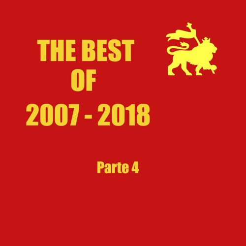 Ital Vibes 3.24 – The Best Of Pt.4 2007-2018