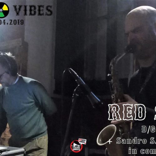 R&D Vibes 3.25 – Red Sax (live set con Sandro Sax)