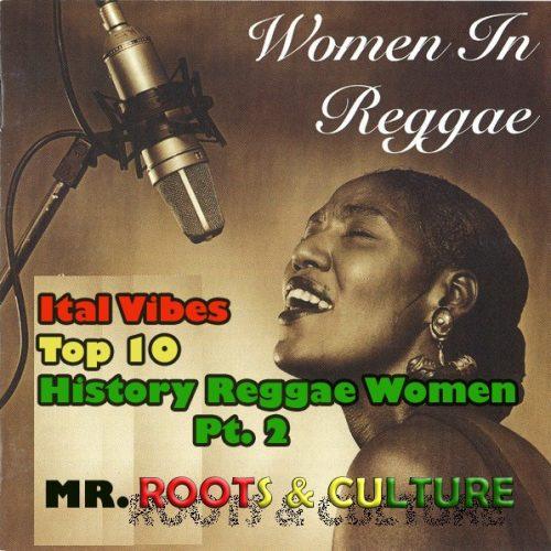 Ital Vibes 3.26 – History Reggae Women pt 2