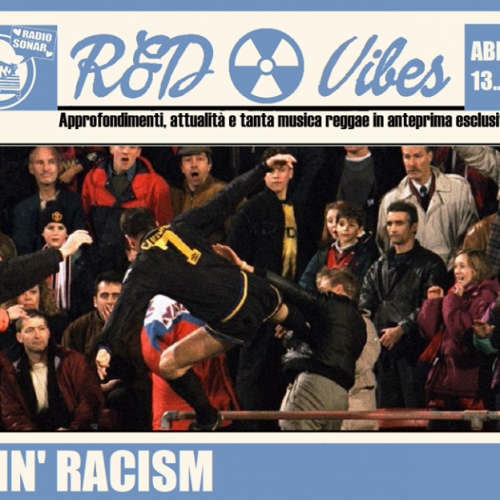 R&D Vibes 4.05 – Kickin' Racism