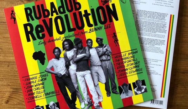 """RubADub Revolution"" (Pressure Sounds, 2019)"