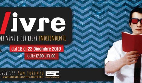L/ivre Festival dei vini e dei libri indipendenti 2019