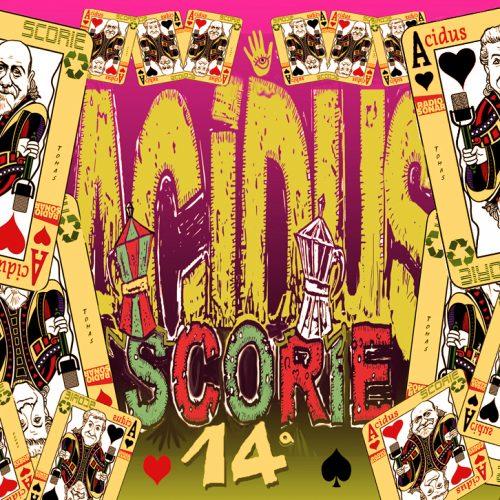 Acidus – Scorie 1.14 – La vita è un gioco?