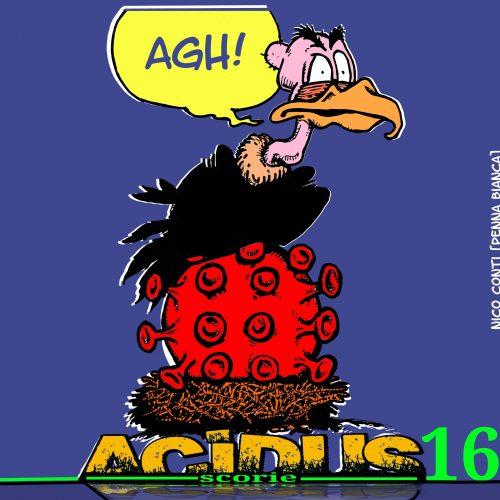 Acidus – Scorie 1.16 – Serata folle