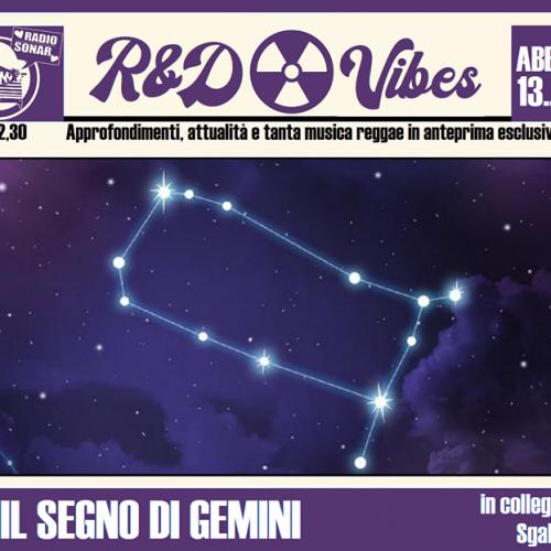 R&D Vibes 4.32 – Sotto il Segno di Gemini
