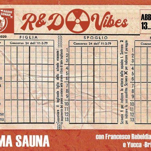 R&D Vibes 4.38 – L'Ultima Sauna