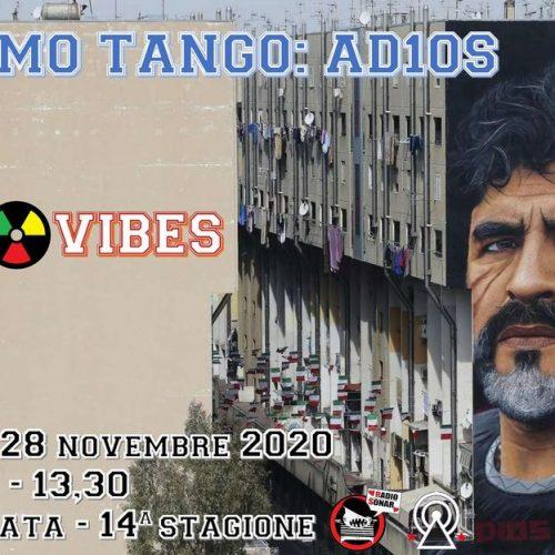 R&d Vibes 5.06 – Ultimo tango: AD1OS
