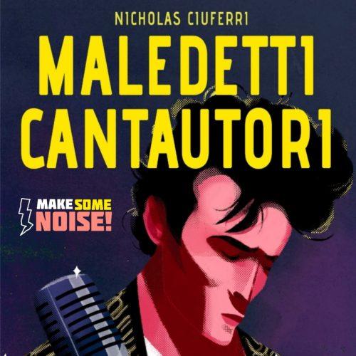 Make some noise 1.02 – Maledetto Nicholas!