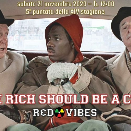 R&d Vibes 5.05 – To Be Rich Should Be a Crime