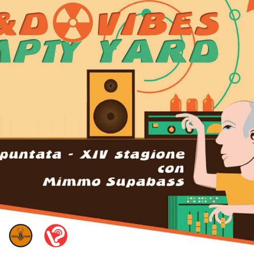 R&D Vibes 5.18 – Empty Yard