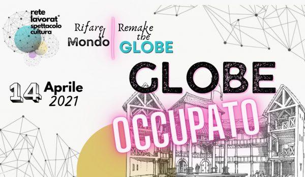 Globe Theatre occupato, la scena cambia