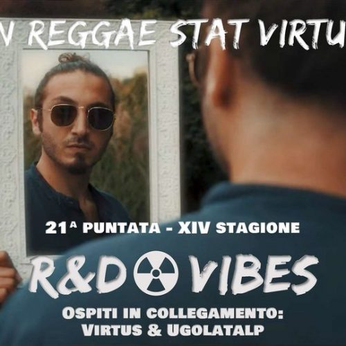 R&D Vibes 5.21 – In Reggae Stat Virtus