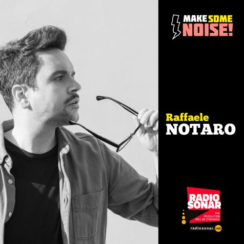 Make Some Noise! 1.21 – La Densità di Raffaele Notaro