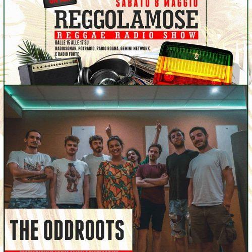 Reggolamose 3.29 – Intervista THE ODDROOTS!