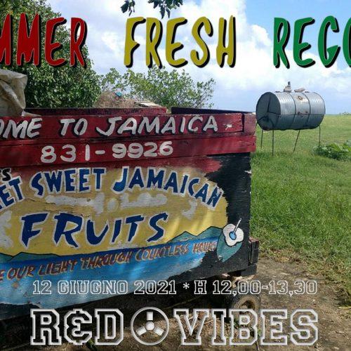 R&D Vibes 5.31 –Summer Fresh Reggae