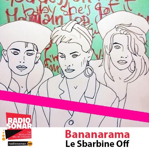 Le Sbarbine/Spin off – Bananarama