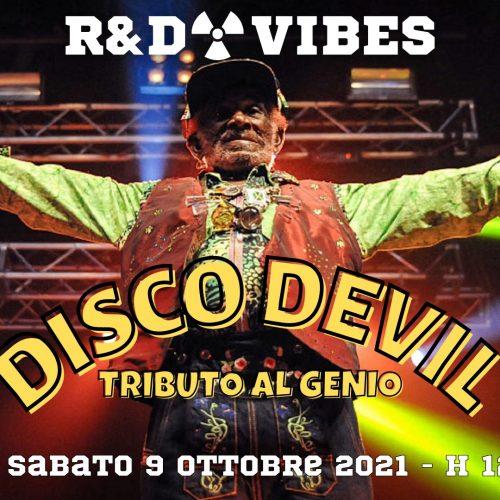R&D VIBES 6.02 – Disco Devil, tributo al genio