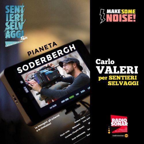 Make some noise! 2.2 – SENTIERI SELVAGGI con Carlo Valeri