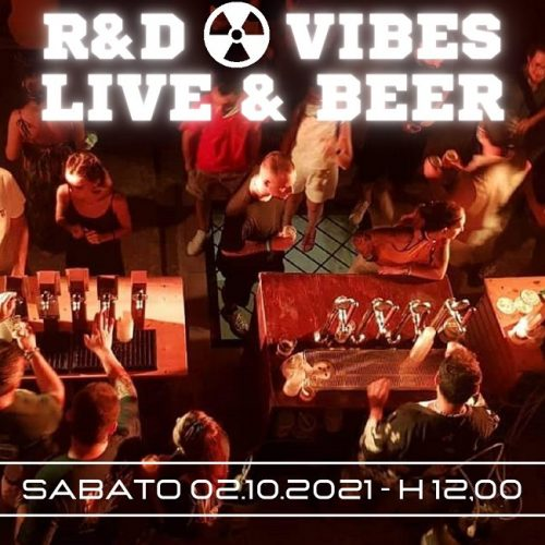 R&D Vibes 6.02 – Live & Beer